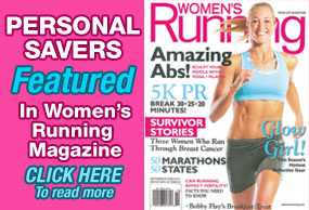 Personal Savers featurd in Women's Running Magazine. Read Article